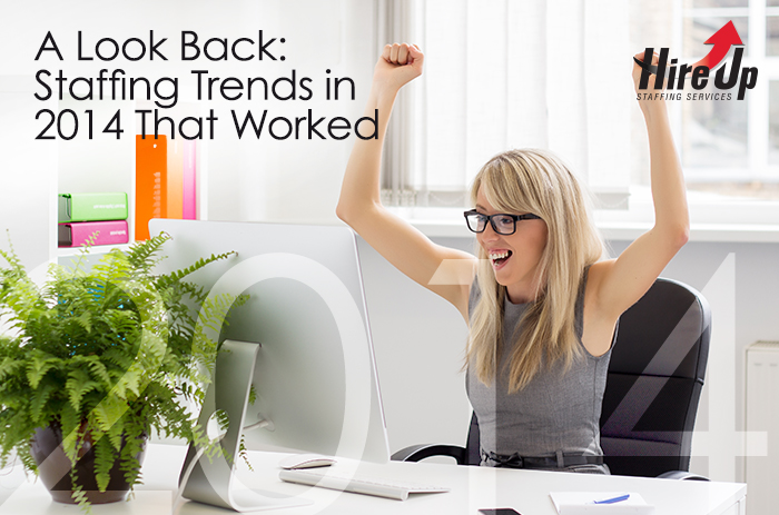 a-look-back-staffing-trends-in-2014-that-worked