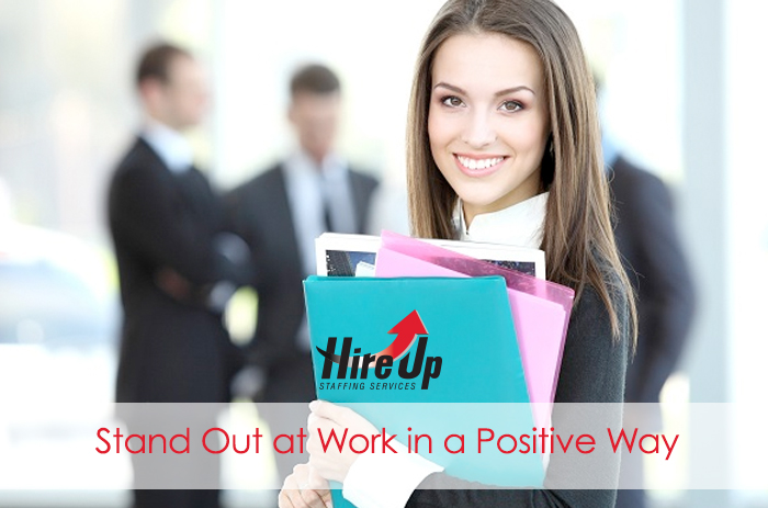 stand-out-at-work-in-a-positive-way