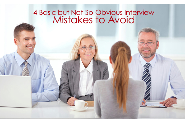 4-Basic-but-Not-So-Obvious-Interview-Mistakes-to-Avoid