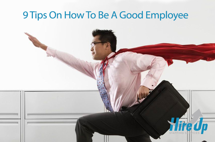 9 tips on how to be a good employee